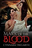 Mark of the Blood (Marauders Book 1)
