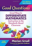 img - for Good Questions: Great Ways to Differentiate Mathematics Instruction in the Standards-Based Classroom book / textbook / text book