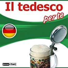 Il tedesco per te Audiobook by  div. Narrated by  div.