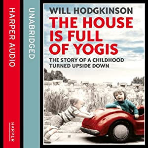 The House Is Full of Yogis Audiobook