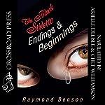 The Black Stiletto: Endings & Beginnings  | Raymond Benson