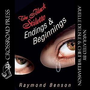 The Black Stiletto: Endings & Beginnings Audiobook