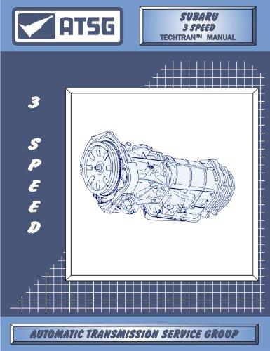 ATSG Subaru 3 Speed Techtran Transmission Rebuild Manual (1980-1987) (3speed Transmission)