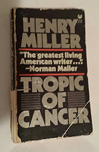 Tropic of Cancer, Miller, Henry