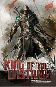 King of the Bastards by [Keene, Brian, Shrewsbury, Steven L.]