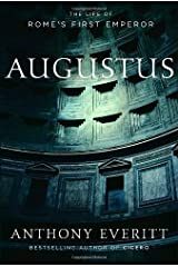 Augustus: The Life of Rome's First Emperor Kindle Edition
