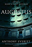 Augustus: The Life of Rome's First Emperor (English Edition)