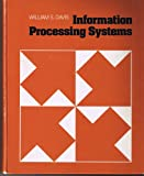 Information Processing Systems, W. S. Davis, 0201031833