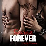 Saving Forever - Part 1 | Lexy Timms