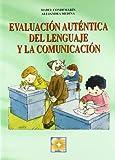 img - for Evaluaci n aut ntica del lenguaje y la comunicaci n (R) (2002) book / textbook / text book