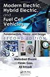 img - for Modern Electric, Hybrid Electric, and Fuel Cell Vehicles: Fundamentals, Theory, and Design, Second Edition (Power Electronics and Applications Series) book / textbook / text book