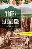 Trees in Paradise, Jared Farmer, 0393078027