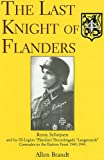 The Last Knight of Flanders: Remy Schrijnen and His SS-Legion