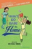 There's No Base Like Home