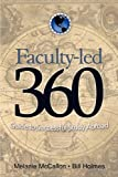 Faculty-Led 360, Melanie McCallon and Bill Holmes, 0972132872