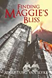 img - for FINDING MAGGIE'S BLISS book / textbook / text book