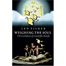 Weighing the Soul by Fisher Len (2004-10-28) Hardcover