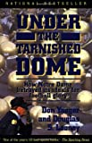 Under the Tarnished Dome, Don Yaeger, 0671899384