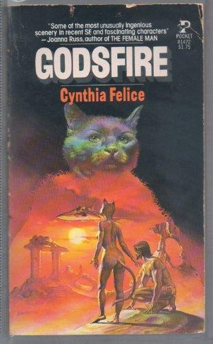 Godsfire Book By Cynthia Felice
