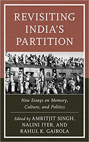 Proposal Essay Topics List Revisiting Indias Partition New Essays On Memory Culture And Politics   Kindle Edition By Amritjit Singh Nalini Iyer Rahul K Gairola Nazia  Akhtar  Advanced English Essay also Narrative Essay Topics For High School Revisiting Indias Partition New Essays On Memory Culture And  What Is Thesis In An Essay