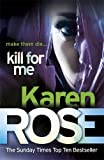 Kill For Me: Kiss the Girl and Make them die (Philadelphia/Atlanta Series)