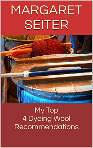 (My Top 4 Dyeing Wool Recommendations)