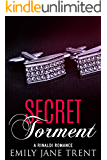 Secret Torment (Bend To My Will #9)
