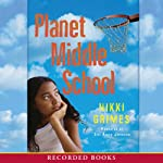 Planet Middle School | Nikki Grimes