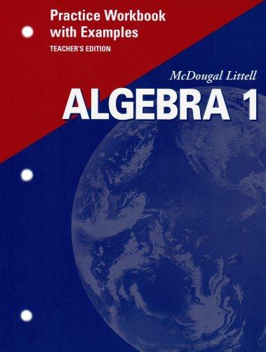 McDougal Littell Algebra 1: Practice Workbook with Examples, Teacher's Edition
