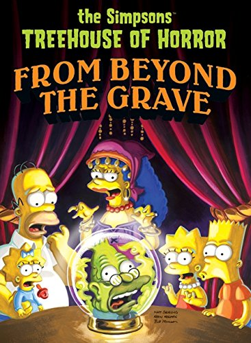 Simpsons Treehouse of Horror from Beyond the Grave (The Simpsons) -