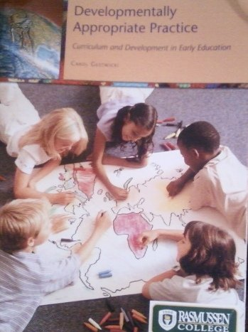 Developmentally Appropriate Practice- Curriculum & Development in Early Education 4th EDITION