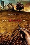 Pandemonium: A Novel