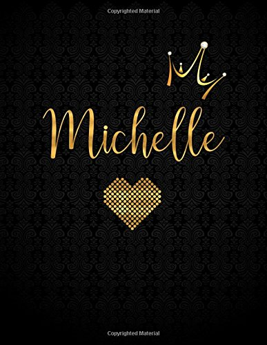 Michelle: Personalized Black XL Journal with Gold Lettering, Girl Names/Initials 8.5x11, Journal Notebook with 110 Inspirational Quotes, Journals to Write In for Women (Notebooks and Journals) ebook