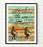 For I have found the One my Soul loves - Danny Phillips UNFRAMED art PRINT, Songs of Solomon 3:4 -Biking Bicycle Cycling wall decor poster wedding engagement Anniversary gift for her, 8x10 inches