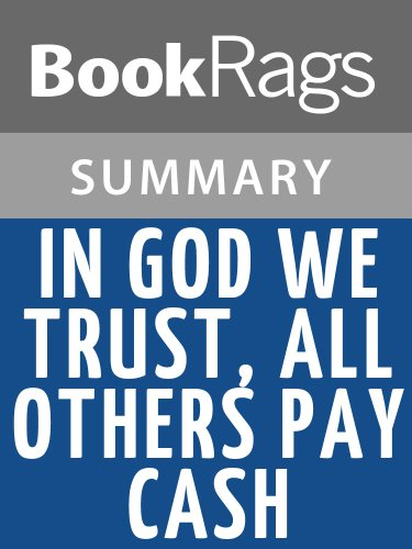 Summary & Study Guide In God We Trust, All Others Pay Cash by Jean Shepherd (In God We Trust Others Pay Cash)