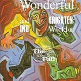 Wonderful & Frightening World of the Fall