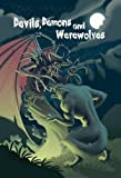 img - for Devils, Demons and Werewolves book / textbook / text book