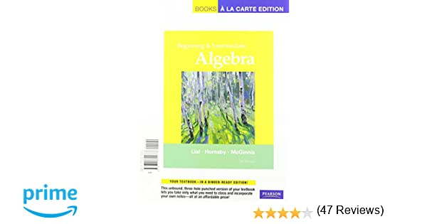 Beginning and Intermediate Algebra, Books a la Carte Plus MML/MSL ...