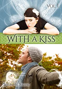 With a Kiss (Twisted Tales Book 1) by [Fowers, Stephanie]
