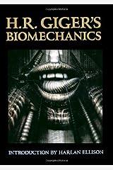 H. R. Giger's Biomechanics
