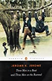 Three Men in a Boat and Three Men on the Bummel, Jerome K. Jerome, 0140437509