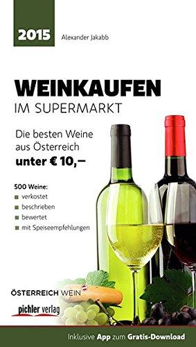 weinkaufen-im-supermarkt-2015-die-besten-500-weine-aus-sterreich-unter-10-euro