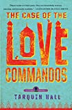Book cover image for The Case of the Love Commandos (Vish Puri)