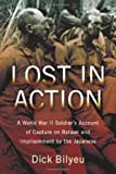 img - for Lost in Action: A World War II Soldier's Account of Capture on Bataan and Imprisonment by the Japanese book / textbook / text book