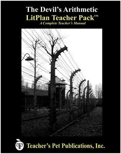 The Devil's Arithmetic LitPlan - A Novel Unit Teacher Guide With Daily Lesson Plans (LitPlans on CD)