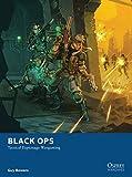 Black Ops: Tactical Espionage Wargaming (Osprey Wargames)