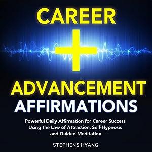 Career Advancement Affirmations Speech