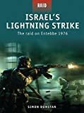 Israel s Lightning Strike: The raid on Entebbe 1976