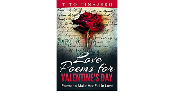 Amazon com: Love Poems For Valentine's Day: Poems to Make