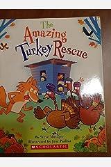 The Amazing Turkey Rescue Paperback